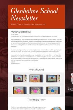 Glenholme School Newsletter
