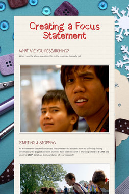 Creating a Focus Statement