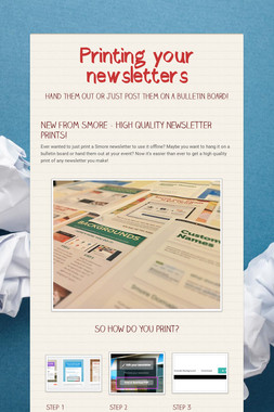 Printing your newsletters
