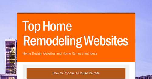 top home remodeling websites smore