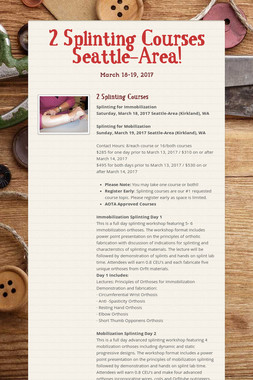 2 Splinting Courses Seattle-Area!