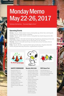Monday Memo May 22-26,  2017