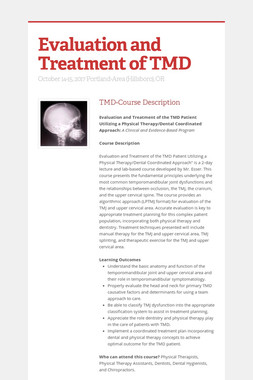 Evaluation and Treatment of TMD