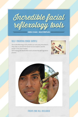 Incredible facial reflexology tools