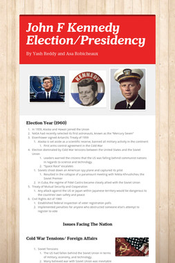 John F Kennedy Election/Presidency
