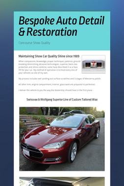 Bespoke Auto Detail & Restoration