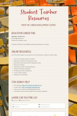 Student Teacher Resources