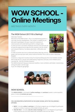 WOW SCHOOL - Online Meetings