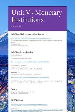 Unit V - Monetary Institutions