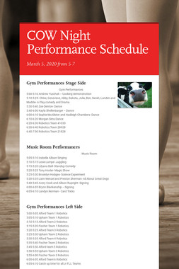 COW Night Performance Schedule