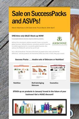 Sale on SuccessPacks and ASVPs!