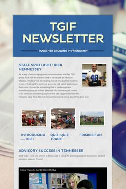 TGIF Newsletter