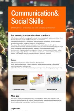 Communication& Social Skills