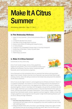 Make It A Citrus Summer