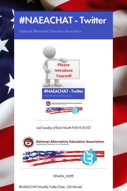 #NAEACHAT - Twitter