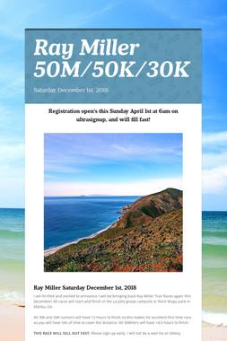 Ray Miller 50M/50K/30K