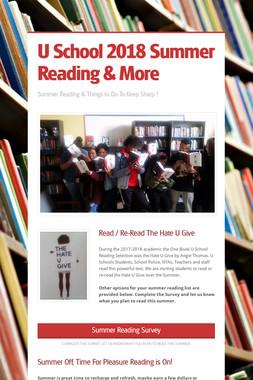 U School 2018 Summer Reading & More