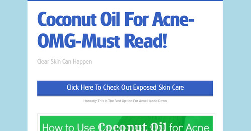 Coconut Oil For Acne-OMG-Must Read!
