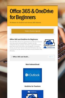 Office 365 & OneDrive for Beginners