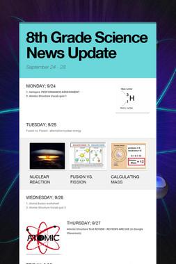 8th Grade Science News Update