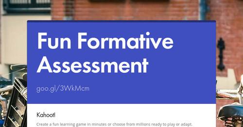 Fun Formative Assessment