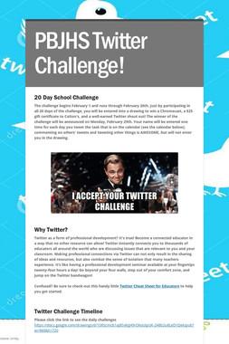PBJHS  Twitter Challenge!