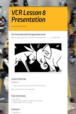 VCR Lesson 8 Presentation