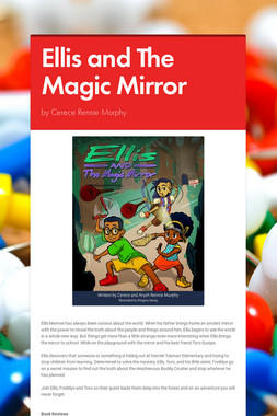 Ellis and The Magic Mirror