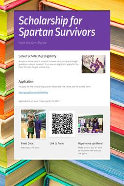 Scholarship for Spartan Survivors