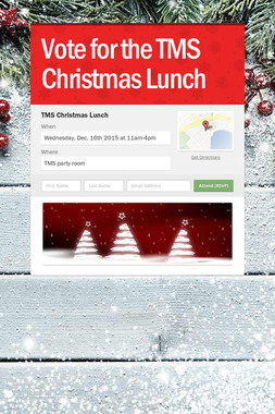 Vote for the TMS Christmas Lunch