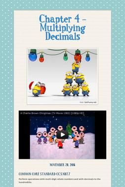 Chapter 4 - Multiplying Decimals