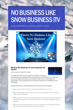 NO BUSINESS LIKE SNOW BUSINESS ITV
