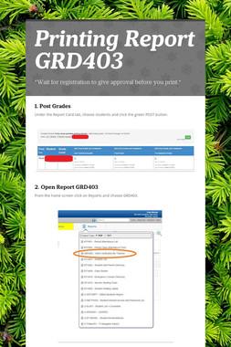 Printing Report GRD403