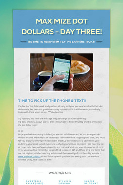 Maximize Dot Dollars - Day Three!