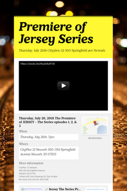 Premiere of Jersey Series