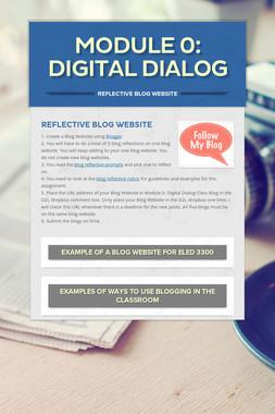 Module 0: Digital Dialog
