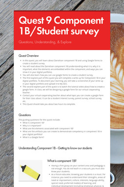 Quest 9 Component 1B/Student survey