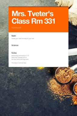 Mrs. Tveter's Class Rm 331