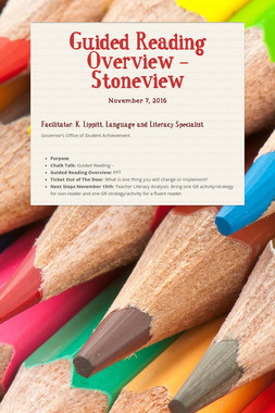 Guided Reading Overview -Stoneview