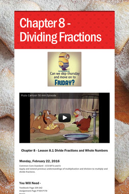 Chapter 8 - Dividing Fractions