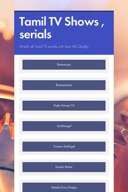 Tamil TV Shows , serials