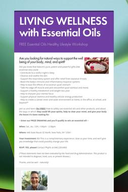 LIVING WELLNESS with Essential Oils