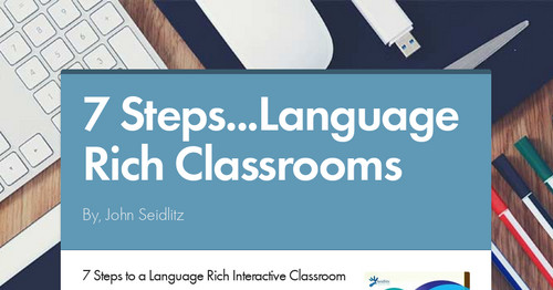 7 Steps...Language Rich Classrooms
