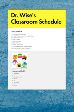 Dr. Wise's Classroom Schedule