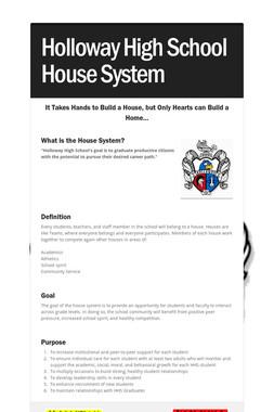 Holloway High School House System