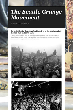 The Seattle Grunge Movement