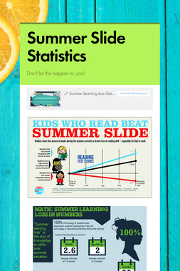 Summer Slide Statistics