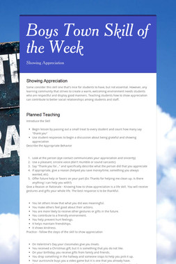 Boys Town Skill of the Week