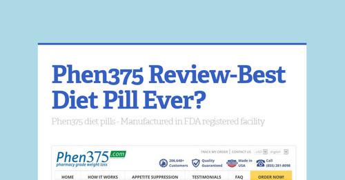 Phen375 Review Best Diet Pill Ever