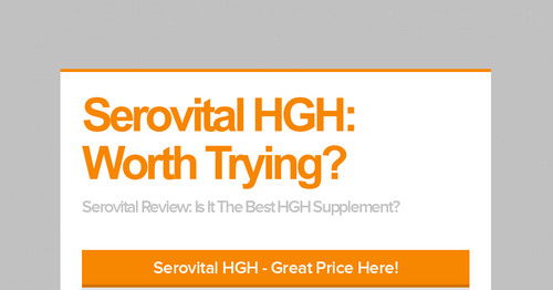 Serovital Hgh Worth Trying